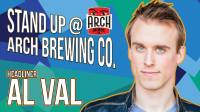 Black Sheep Comedy's Stand Up @ Arch Brewing Co. with Al Val
