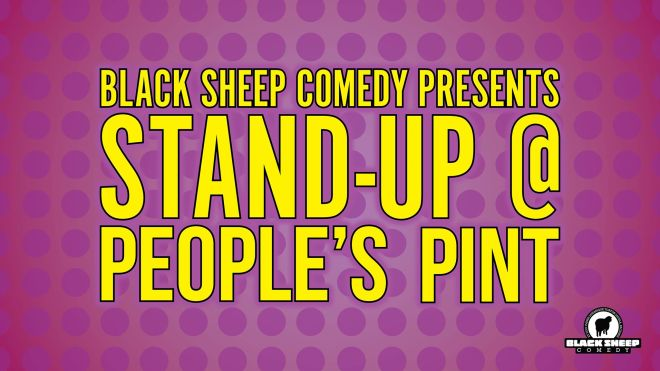 Black Sheep Comedy's Stand Up @ People's Pint, Etobicoke