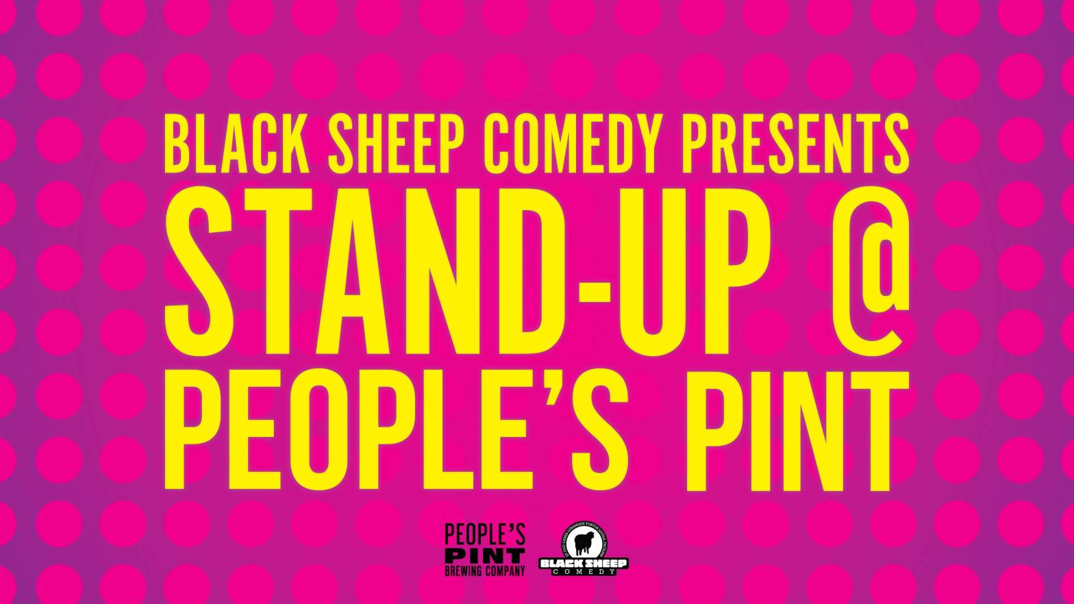 Black Sheep Comedy's Stand Up @ People's Pint in The Junction, Toronto
